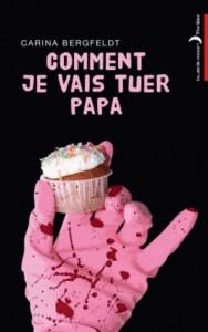 Couv - Comment Je Vais Tuer Papa