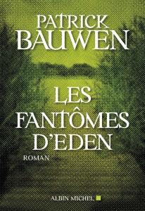 les_fantomes_eden_patrick_bauwen